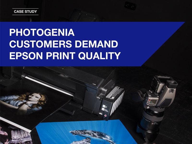 Photogenia Customers Demand Epson Print Quality